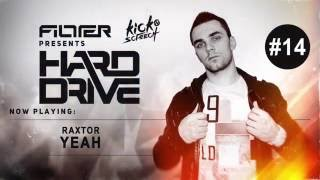 FILLTER presents Hard Drive - Episode #14