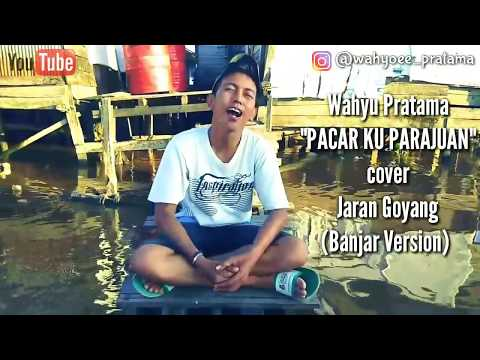 Xxx Mp4 Jaran Goyang Via Vallen Cover Pacar Ku Perajuan Banjar Version By Wahyu Pratama 3gp Sex