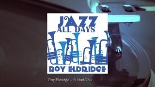 Jazz All Days: Roy Eldridge
