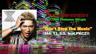 EXILE SHOKICHI / Y.L.S.S. feat. PKCZ®