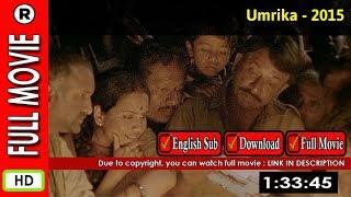 Watch Online: Umrika (2015)