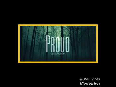 DMill - Proud ft DreMoney (Prod@DMGB)