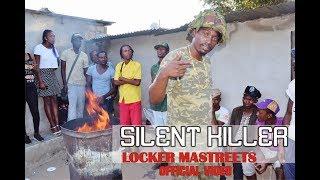SILENT KILLER | LOCKER MASTREETS | OFFICIAL VIDEO BY SLIMDOGGZ ENTERTAINMENT