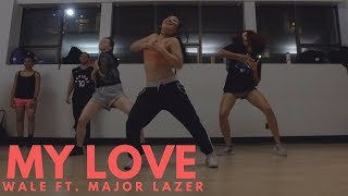 Wale feat. Major Lazer - My Love | Dance Choreography @BIZZYBOOM