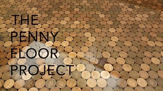 UK Penny Floor Project | Using 27,000 1 penny coins and creating a copper penny floor.