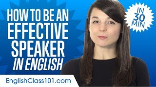 How to Be an Effective English Speaker in 30 Minutes