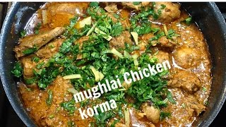 Mughlai Chicken Qorma Step by step Nazkitchenfun