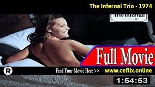 Watch: Le trio infernal (1974) Full Movie Online