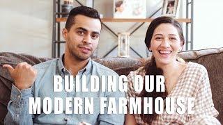 Building Our Modern Farmhouse | David Lopez