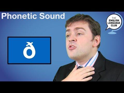 The /ð/ sound (th)