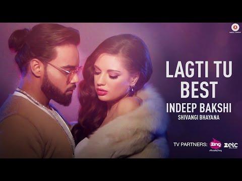 Xxx Mp4 Lagti Tu Best Indeep Bakshi Shivangi Bhayana David Zennie New Song 2017 3gp Sex