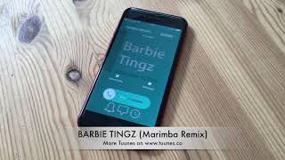 Barbie Tingz Ringtone - Nicki Minaj Tribute Marimba Remix Ringtone - iPhone & Android Download