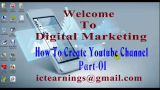 How to create Youtube channel- beginner and Advance. Full Bangla tutorial 10/12/2016