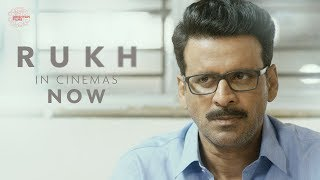 Rukh | In Cinemas Now | Manoj Bajpayee, Adarsh Gourav, Smita Tambe, Kumud Mishra