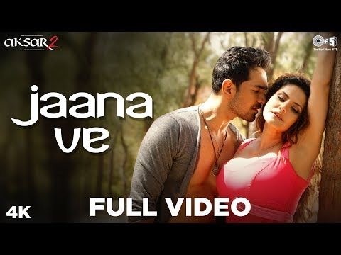 Xxx Mp4 Jaana Ve Full Song Video Aksar 2 Arijit Singh Mithoon Zareen Khan Abhinav Bollywood Song 3gp Sex