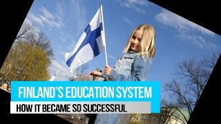 Finland's education system | How it became so successful
