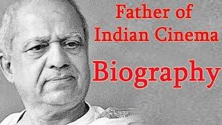 Father of Indian Cinema   Dadasaheb Phalke - Biography