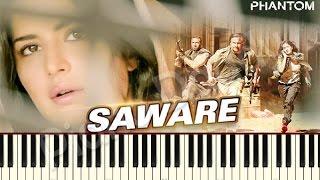 Saware (Phantom) Arijit Singh - Piano Tutorial ~ Piano Daddy