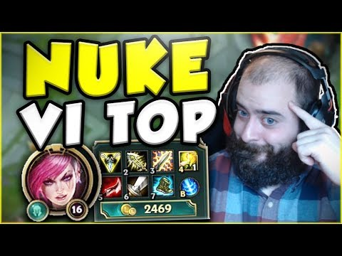 THIS NEW NUKE VI BUILD IS ACTUALLY SO STUPID IN TOP LANE! NUKE VI TOP SEASON 7! - League of Legends