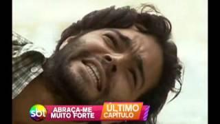 Chamada Abraça - me Muito Forte - Ultimo Capitulo 30/05/14