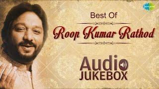 Best Of Roop Kumar Rathod - Maula Mere Maula - Bollywood Superhit Songs - Audio Jukebox