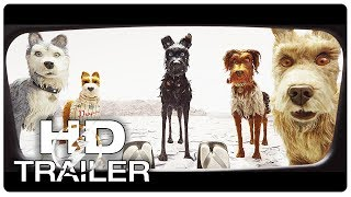 ISLE OF DOGS Trailer #1 NEW (2018) Animated Movie HD
