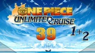Let's Re-Play One Piece Unlimited Cruise 1&2 [Hard] - #39 - Die Macht des Salzes