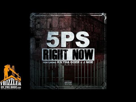 5PS ft. KD Tha Goer x J Moe - Right Now (Prod. AntBeatz) [Thizzler.com]