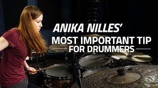 Anika Nilles' Most Important Tip For Drummers