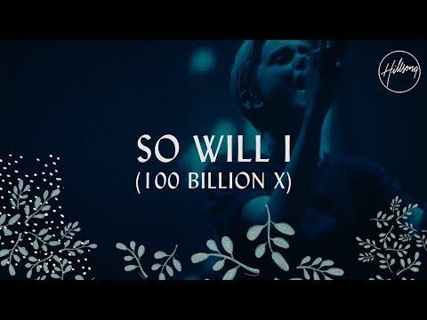 Xxx Mp4 So Will I 100 Billion X Hillsong Worship 3gp Sex