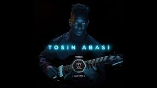 NYXL Presents: Tosin Abasi