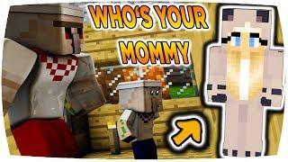 WIR BEOBACHTEN SIE BEIM S3X! 😏 | Minecraft WHO'S YOUR MOMMY?