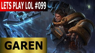 Garen Top Lane - Full Gameplay [Deutsch/German] Let's Play League of Legends #099