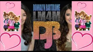 LM4M (Love Me For Me) - Donnalyn Bartolome Chipmunks Cover Version