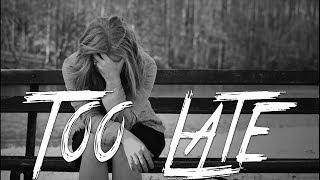 TOO LATE - Sad Emotional Piano Rap Beat   Sad Breakup Instrumental