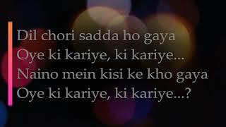 Yo Yo Honey Singh: Dil Chori Lyrics