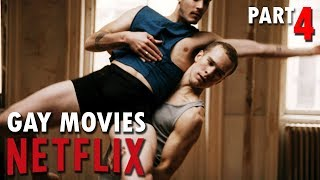 TOP 5 GAY MOVIES on NETFLIX | PART 4