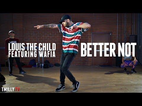 Louis The Child - Better Not ft Wafia - Choreography by Jake Kodish - #TMillyTV