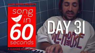 Song In 60 Seconds - DAY 31 -