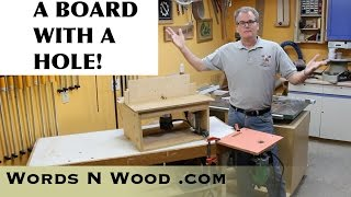 A Board With A Hole -- My Cheap Simple Homemade Router tables (WnW#74)