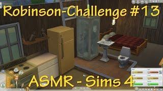 ASMR - Sims 4 - Robinson-Challenge #13 - deutsch - Reparaturen
