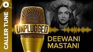 "Set ""Unplugged Deewani Mastani"" as Your Caller Tune   Shreya Ghoshal"