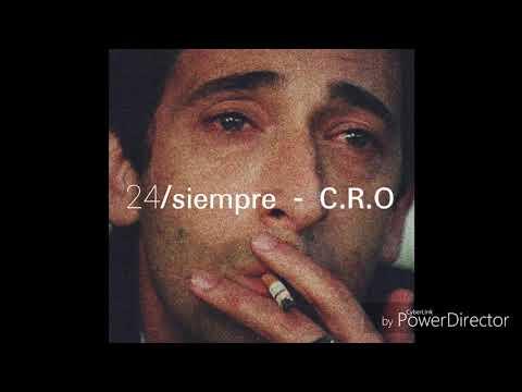24 siempre C.R.O letra 🌹