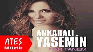 Ankaralı Yasemin - Nar Tanem (Full Albüm) - ATEŞ MÜZİK FİLM