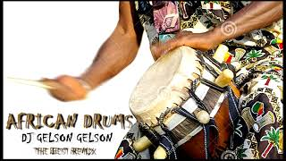 African Drums Remix 2018 (Os Máquinas Part || )Dj Gelson Gelson Producer