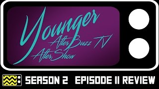 Younger Season 2 Episode 11 Review & After Show | AfterBuzz TV