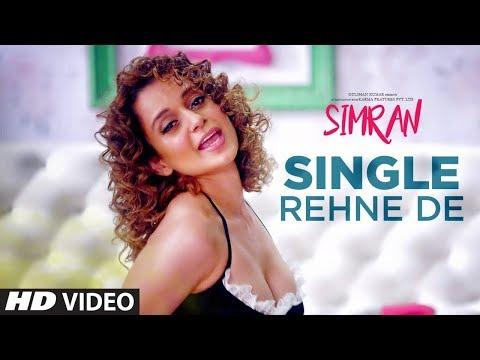 Single Rehne De Video Song | Simran | Kangana Ranaut | Sachin-Jigar