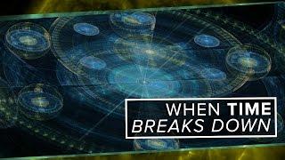 When Time Breaks Down | Space Time | PBS Digital Studios