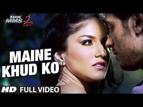 Xxx Mp4 Maine Khud Ko Ragini MMS 2 Full Video Song Sunny Leone Mustafa Zahid 3gp Sex