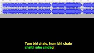 Tum bhi chalo hum bhi chale Karaoke